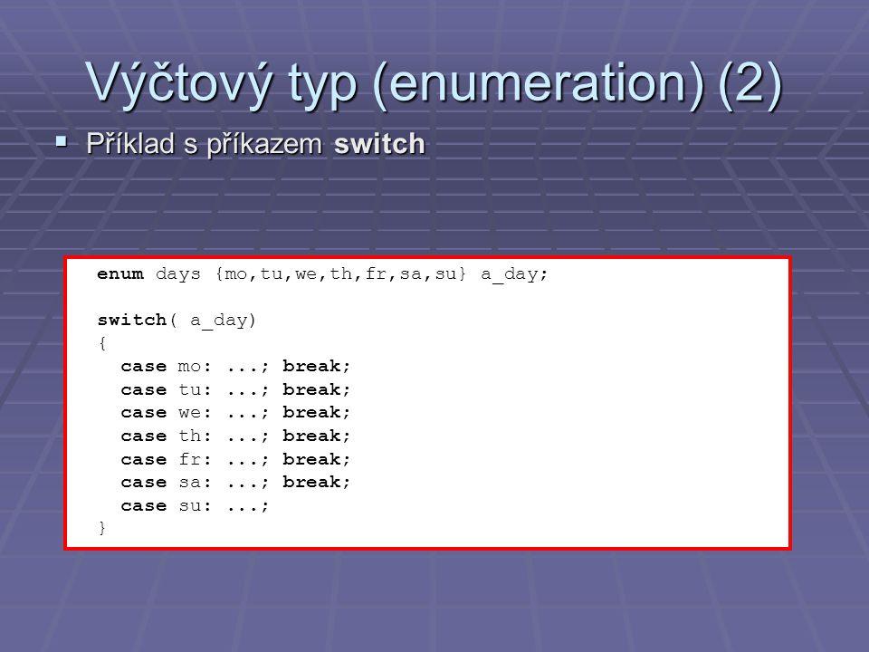 Výčtový typ (enumeration) (2)