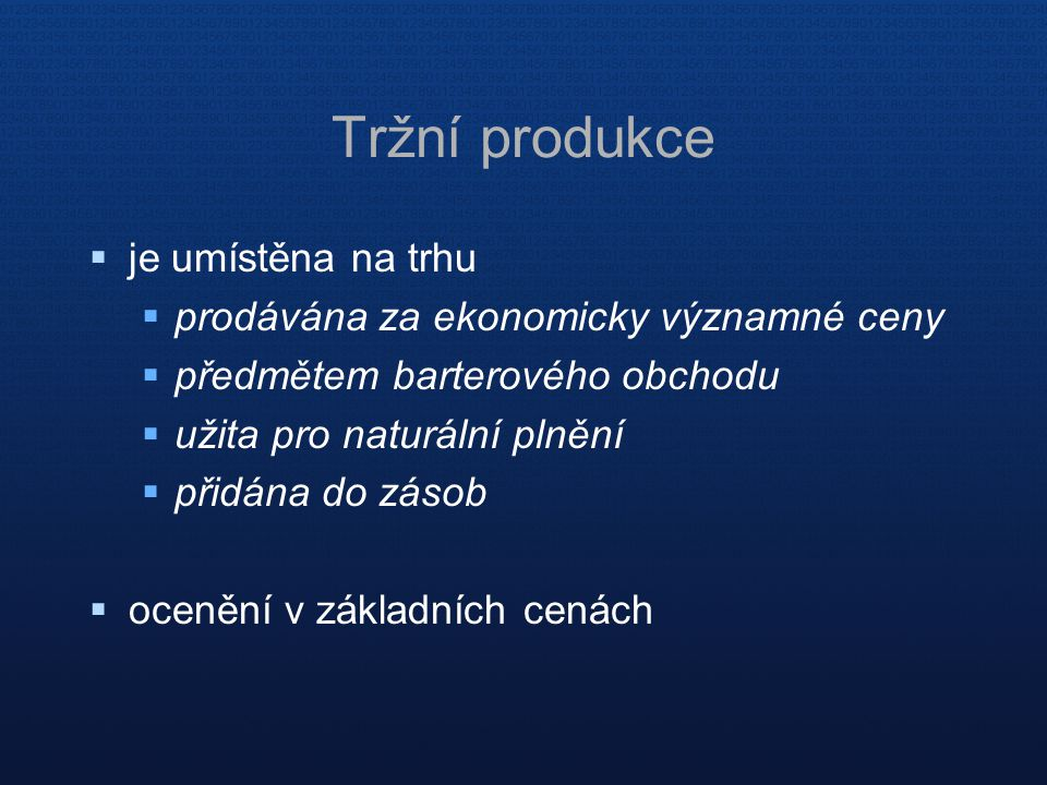 Tržní produkce je umístěna na trhu