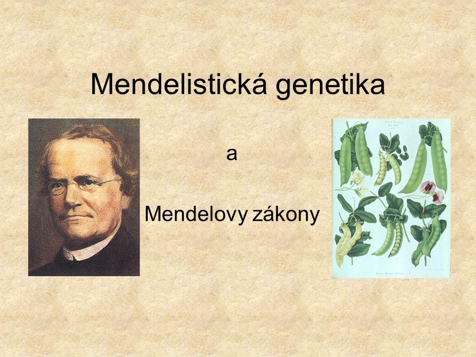 Mendelistická genetika