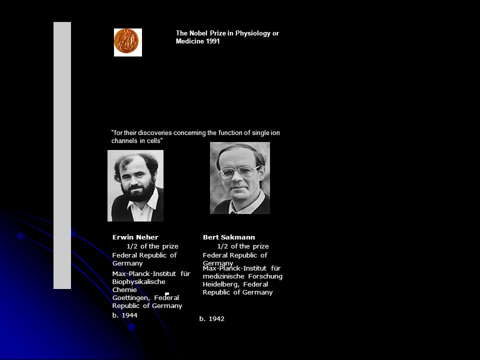 The Nobel Prize in Physiology or Medicine 1991.