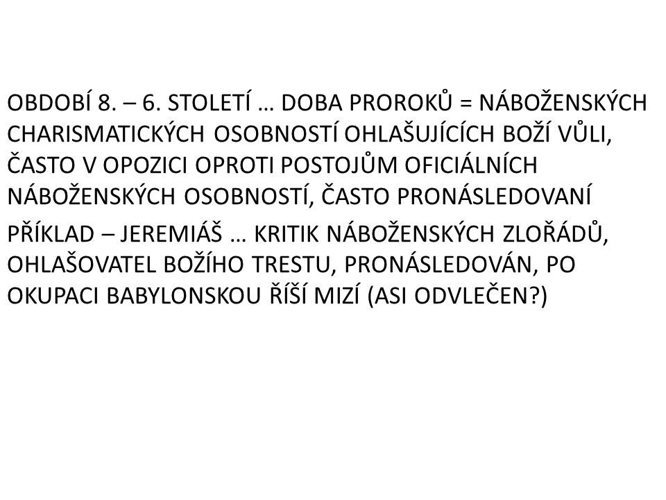 OBDOBÍ 8. – 6.
