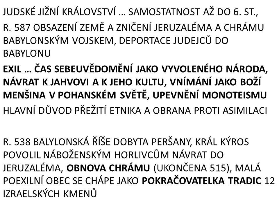JUDSKÉ JIŽNÍ KRÁLOVSTVÍ … SAMOSTATNOST AŽ DO 6. ST. , R