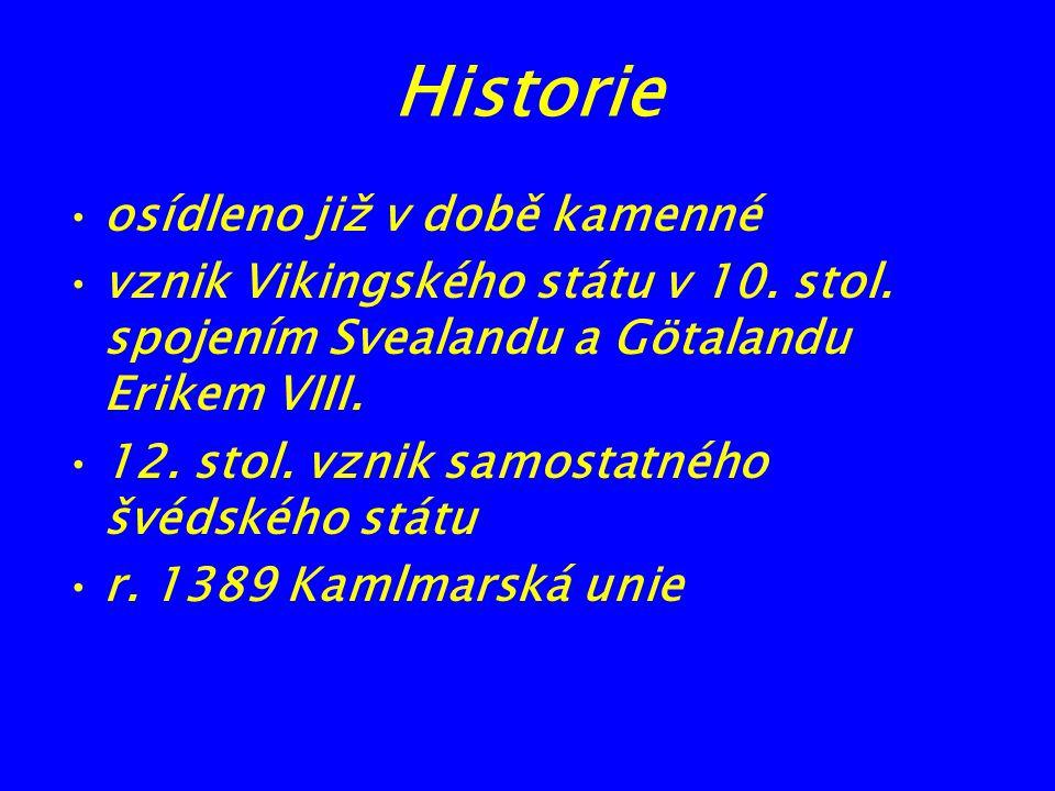Historie osídleno již v době kamenné
