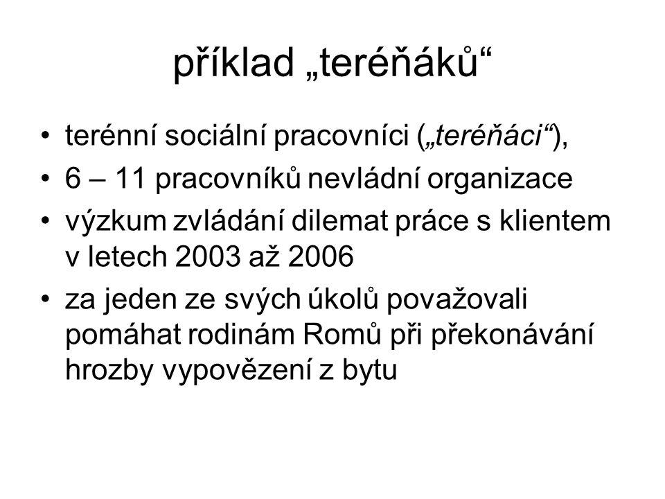 """příklad """"teréňáků terénní sociální pracovníci (""""teréňáci ),"""