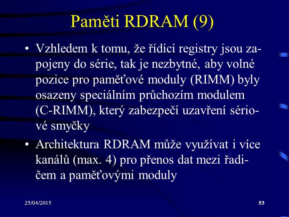 Paměti RDRAM (9)
