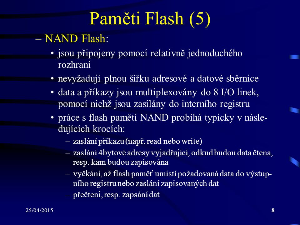 Paměti Flash (5) NAND Flash: