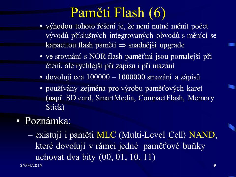 Paměti Flash (6) Poznámka: