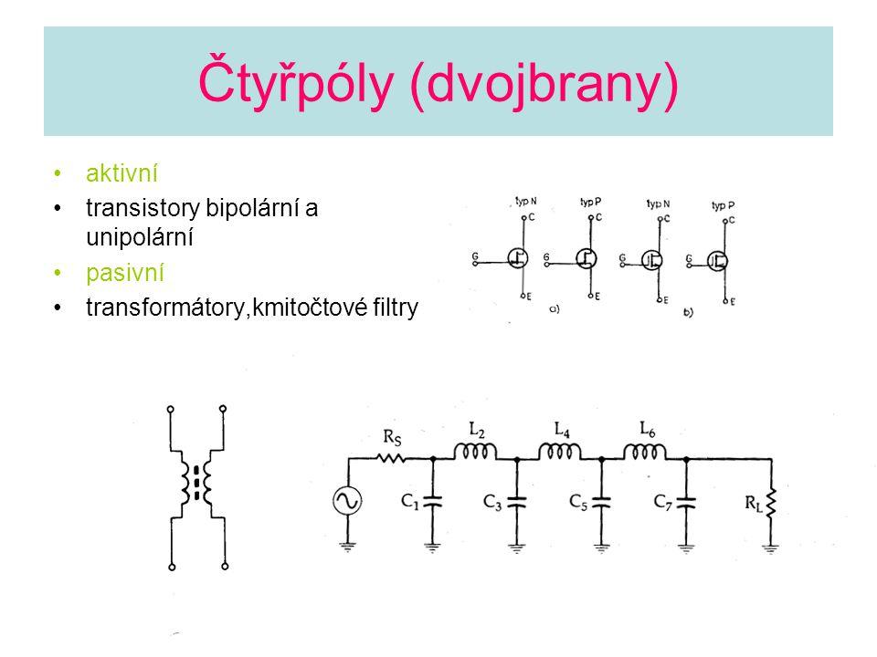 Čtyřpóly (dvojbrany) aktivní transistory bipolární a unipolární