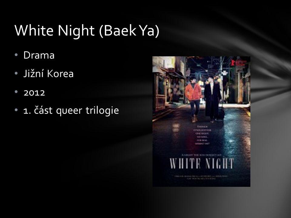 White Night (Baek Ya) Drama Jižní Korea 2012 1. část queer trilogie