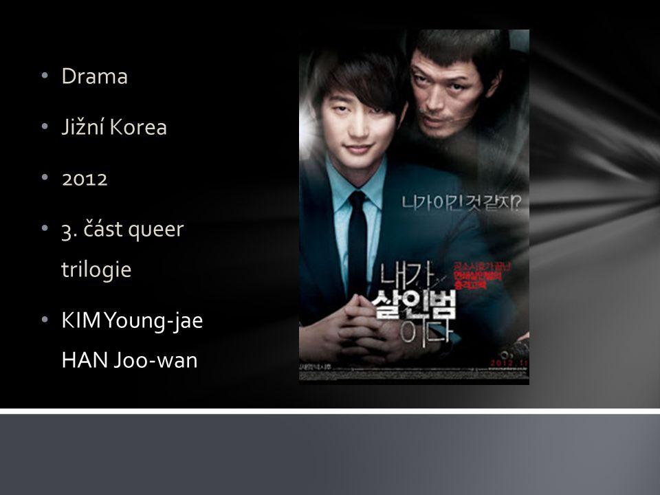 Drama Jižní Korea 2012 3. část queer trilogie KIM Young-jae HAN Joo-wan