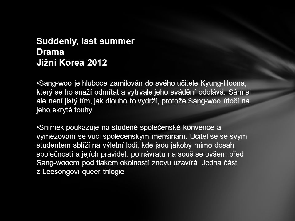 Suddenly, last summer Drama Jižní Korea 2012