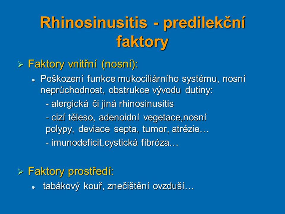 Rhinosinusitis - predilekční faktory