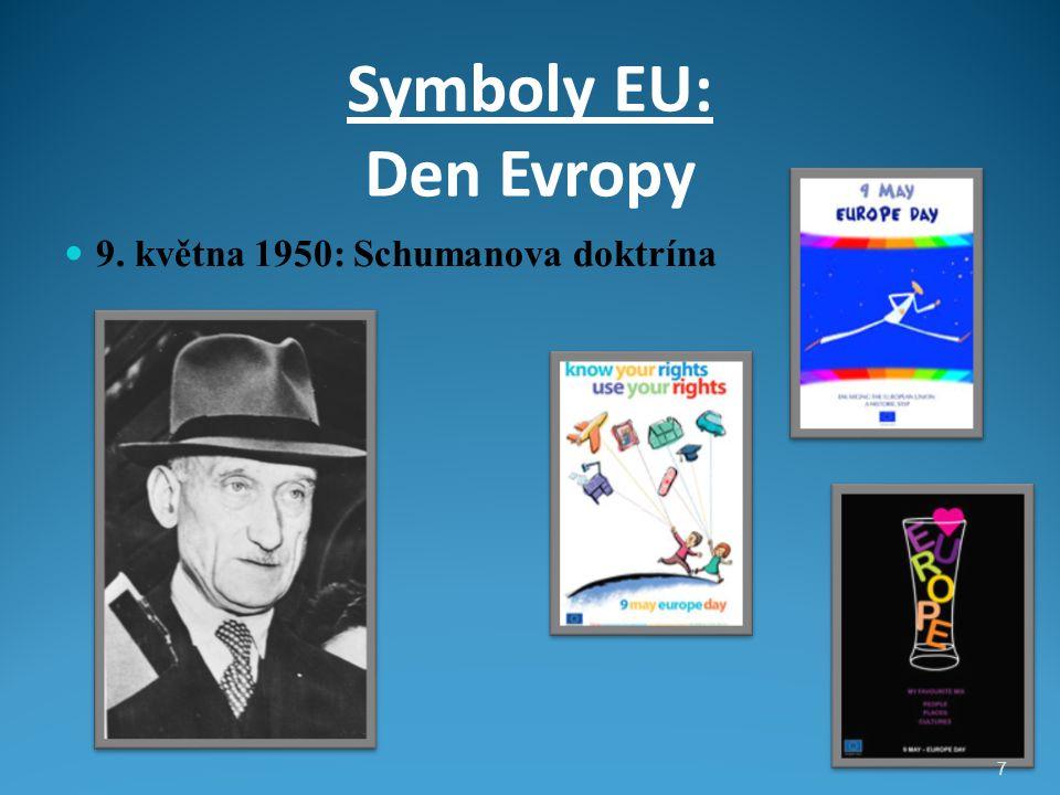 Symboly EU: Den Evropy 9. května 1950: Schumanova doktrína