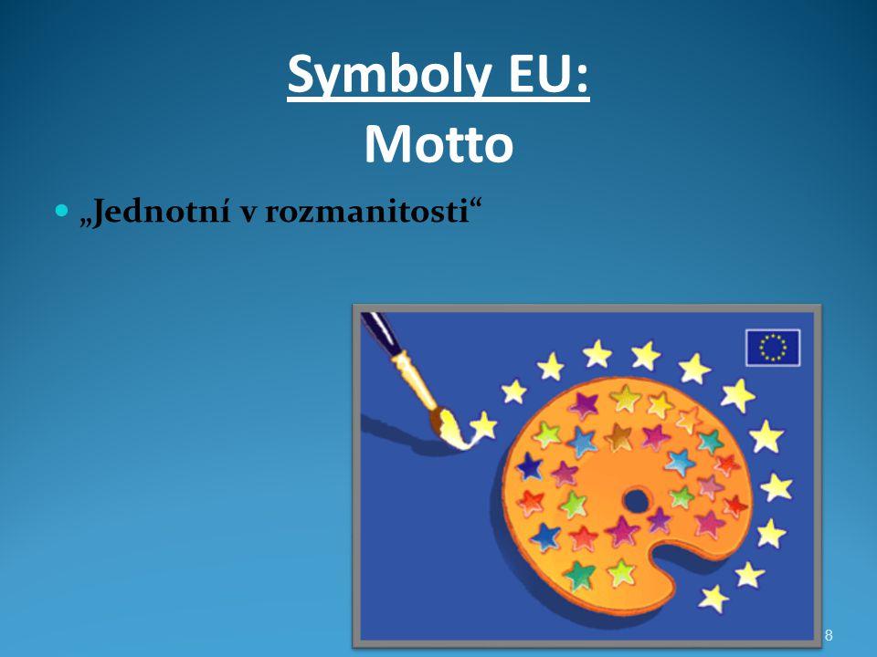 """Symboly EU: Motto """"Jednotní v rozmanitosti"""