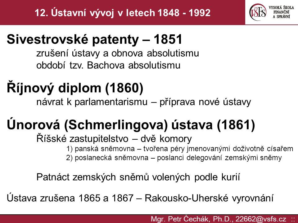 12. Ústavní vývoj v letech 1848 - 1992