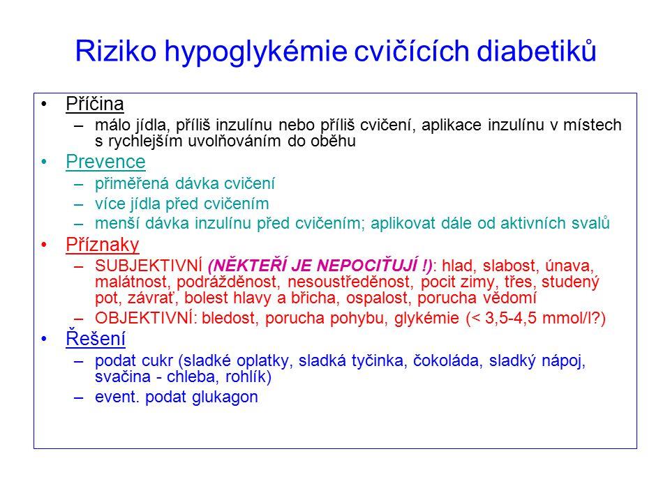 Riziko hypoglykémie cvičících diabetiků