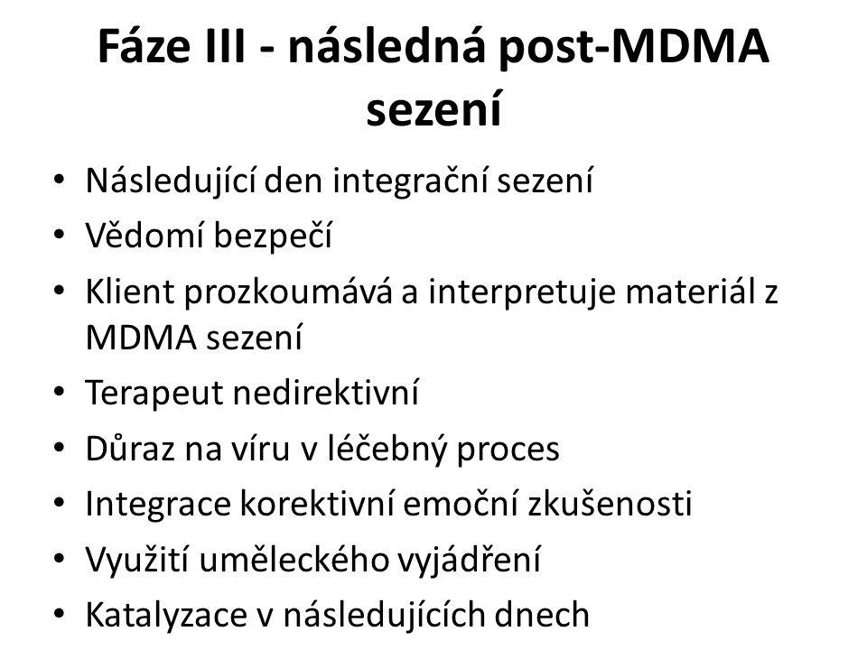 Fáze III - následná post-MDMA sezení