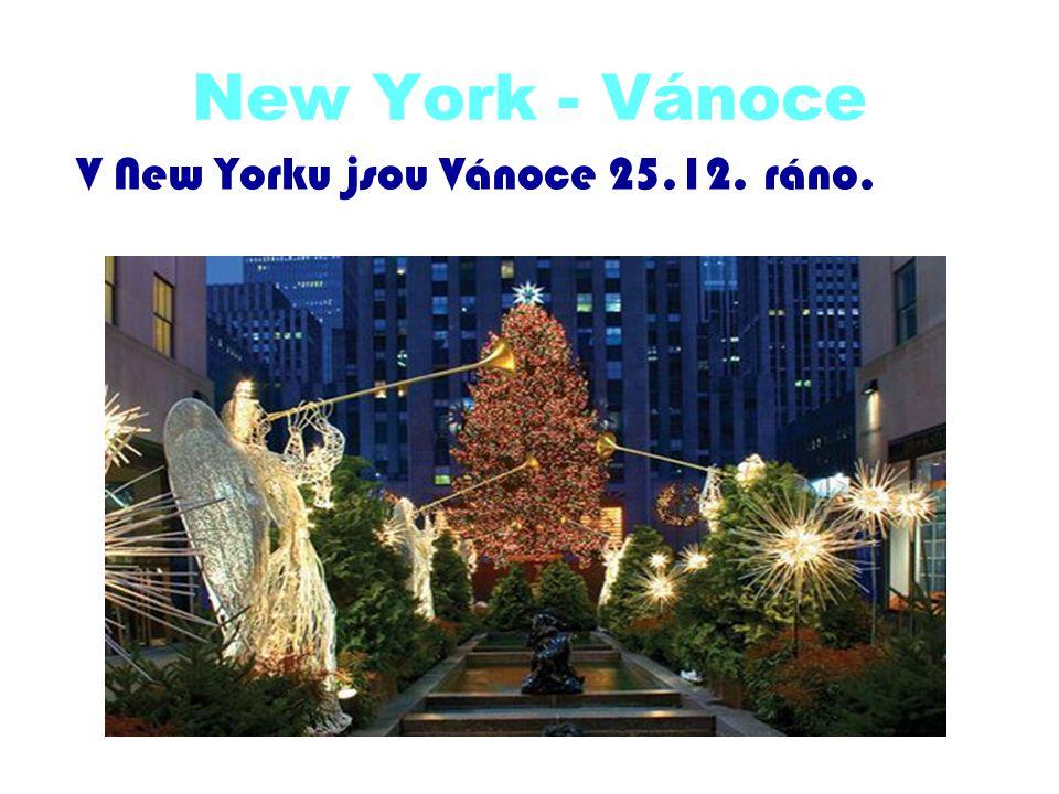 New York - Vánoce V New Yorku jsou Vánoce 25.12. ráno.