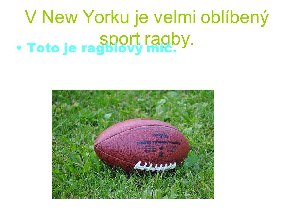 V New Yorku je velmi oblíbený sport ragby.