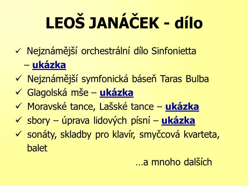LEOŠ JANÁČEK - dílo – ukázka Nejznámější symfonická báseň Taras Bulba