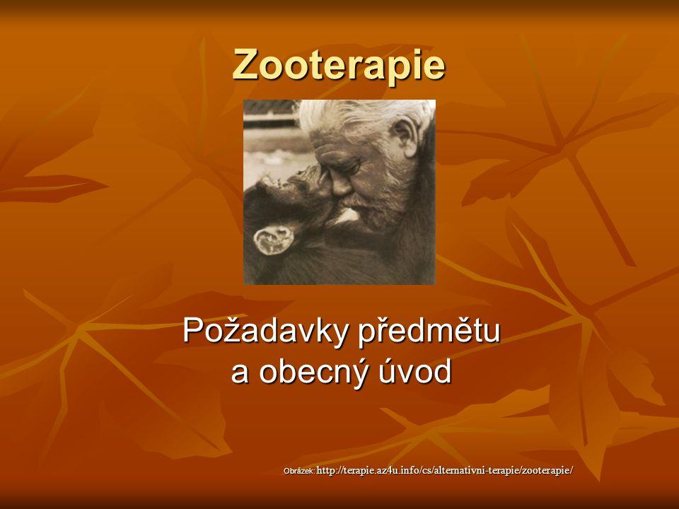 Zooterapie Požadavky předmětu a obecný úvod