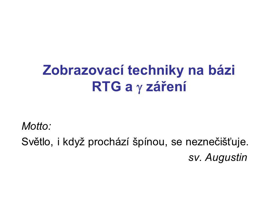 Zobrazovací techniky na bázi RTG a g záření