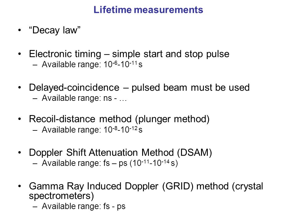 Lifetime measurements
