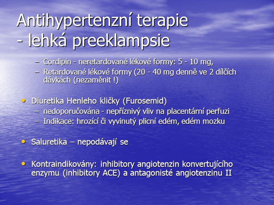 Antihypertenzní terapie - lehká preeklampsie