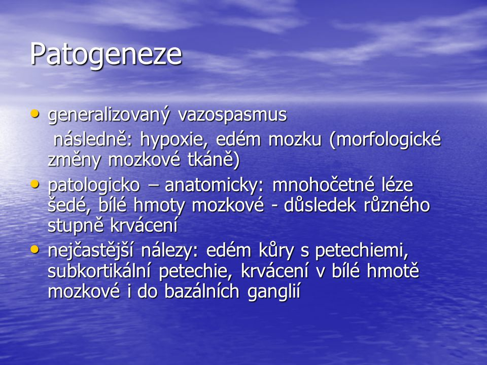 Patogeneze generalizovaný vazospasmus