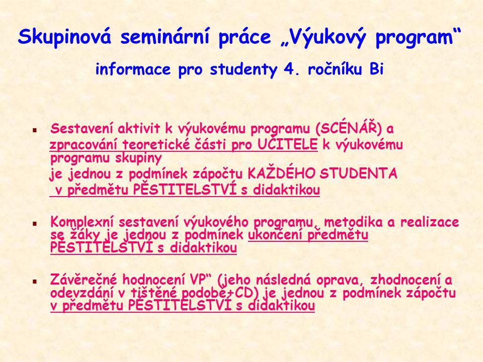 """Skupinová seminární práce """"Výukový program informace pro studenty 4"""