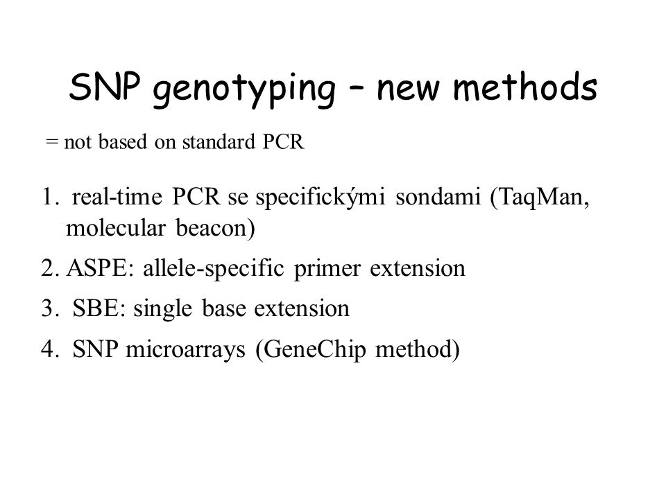 SNP genotyping – new methods
