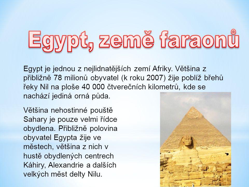 Egypt, země faraonů