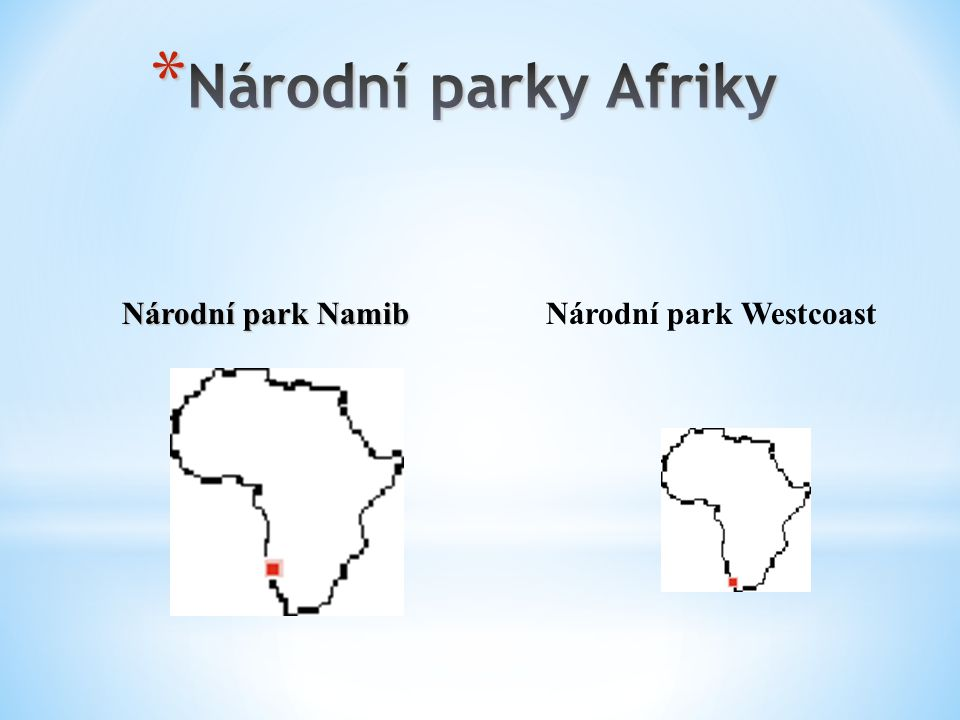 Národní parky Afriky Národní park Namib Národní park Westcoast