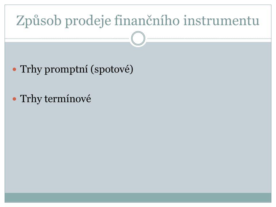 Způsob prodeje finančního instrumentu
