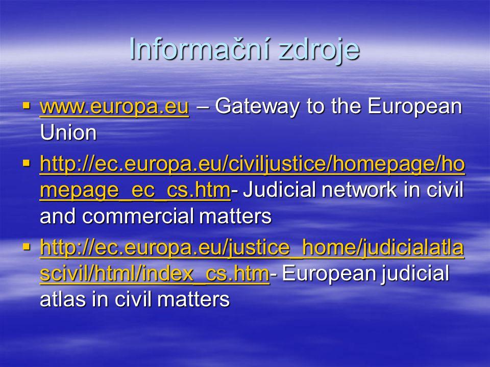 Informační zdroje www.europa.eu – Gateway to the European Union