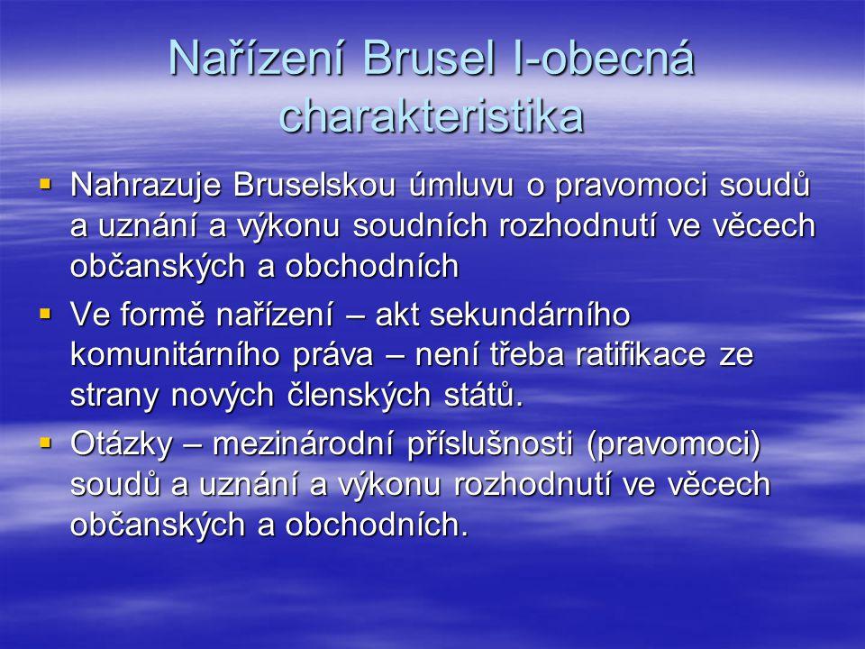 Nařízení Brusel I-obecná charakteristika