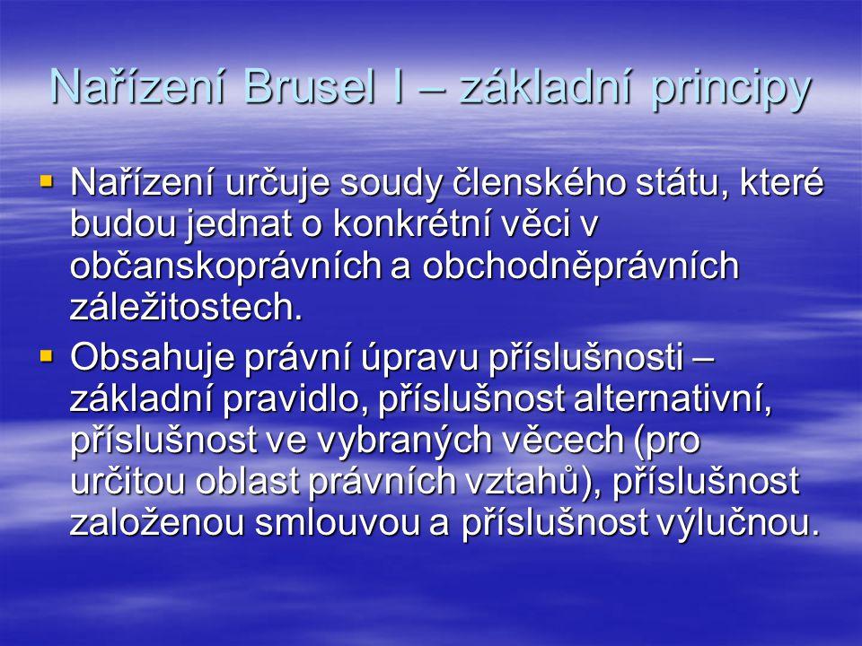 Nařízení Brusel I – základní principy