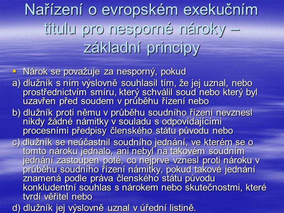 Nařízení o evropském exekučním titulu pro nesporné nároky – základní principy
