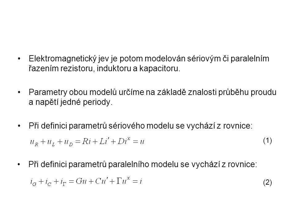 Při definici parametrů sériového modelu se vychází z rovnice:
