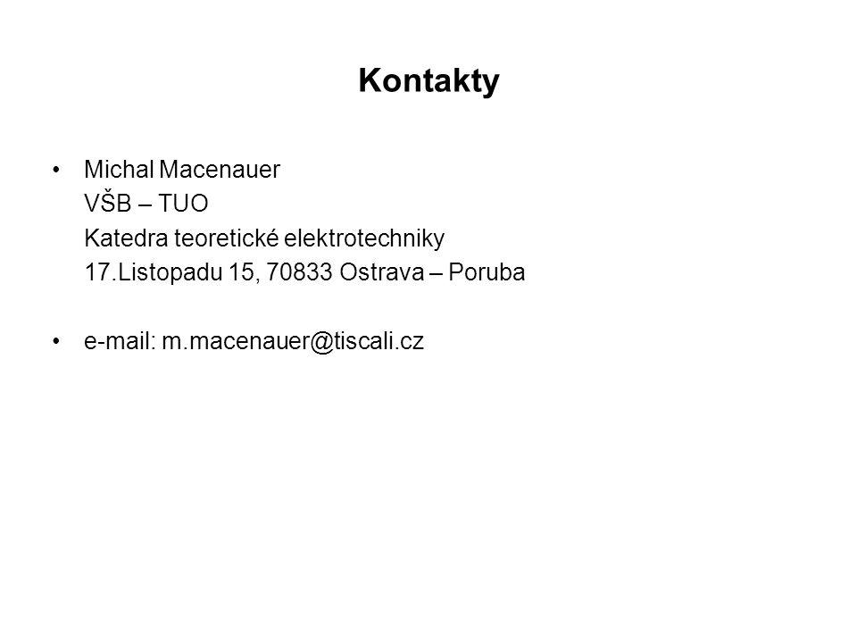 Kontakty Michal Macenauer VŠB – TUO Katedra teoretické elektrotechniky