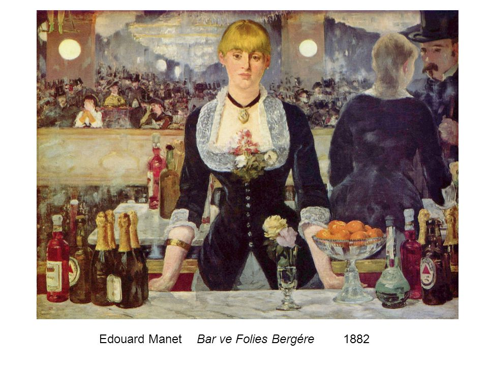 Edouard Manet Bar ve Folies Bergére 1882