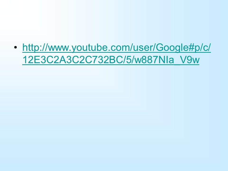 http://www.youtube.com/user/Google#p/c/12E3C2A3C2C732BC/5/w887NIa_V9w