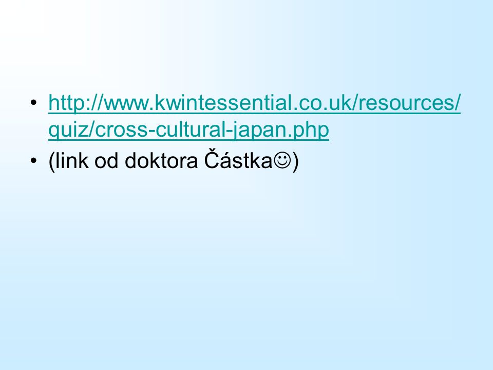 http://www. kwintessential. co. uk/resources/quiz/cross-cultural-japan