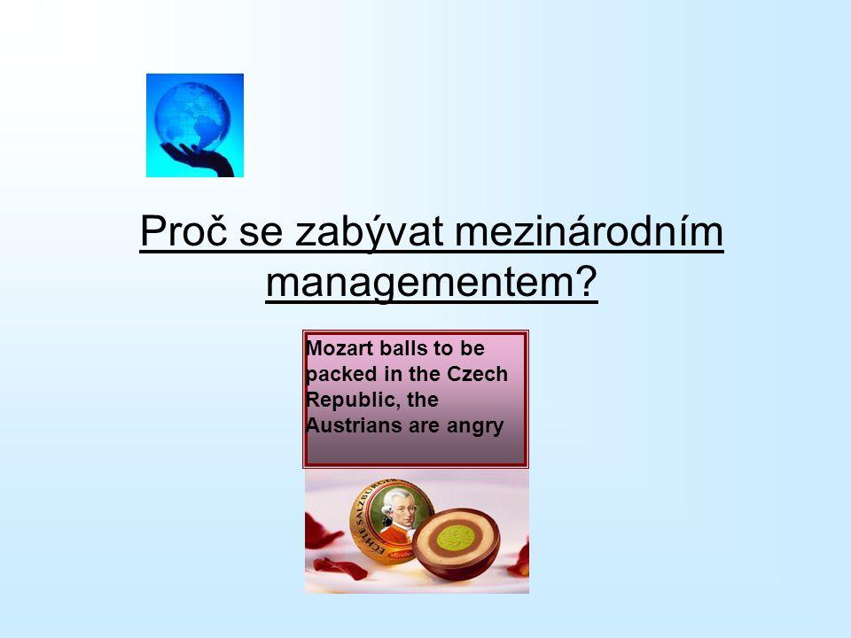 Proč se zabývat mezinárodním managementem