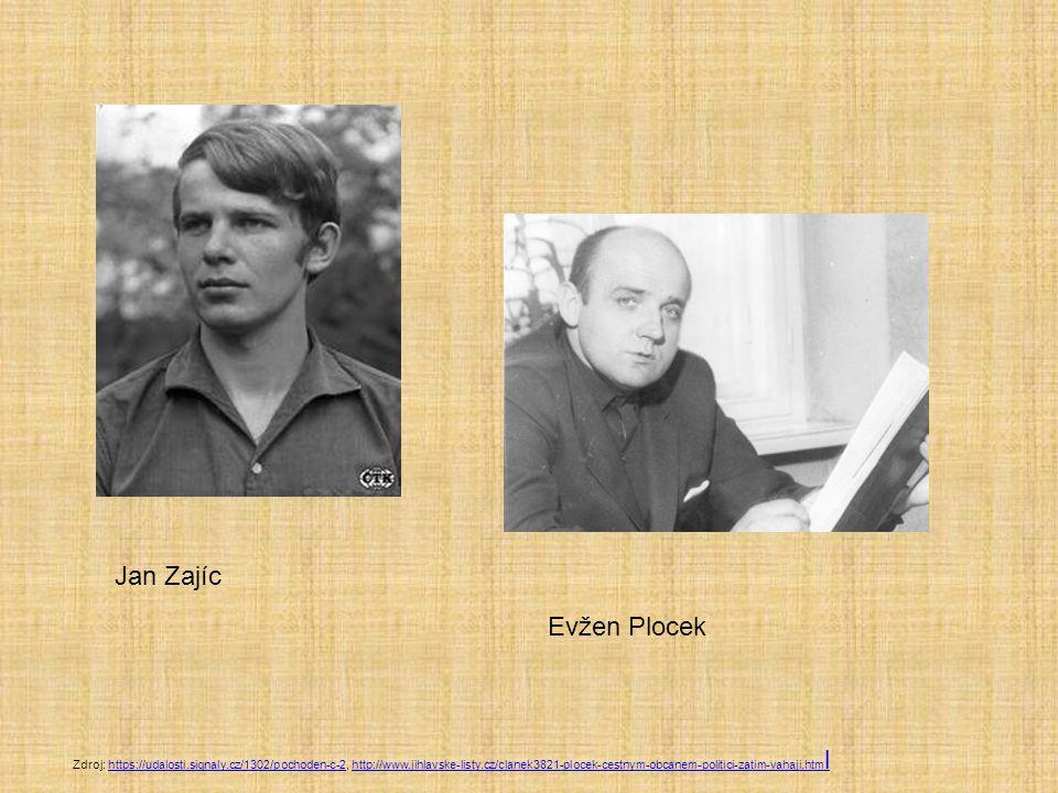 Jan Zajíc Evžen Plocek.
