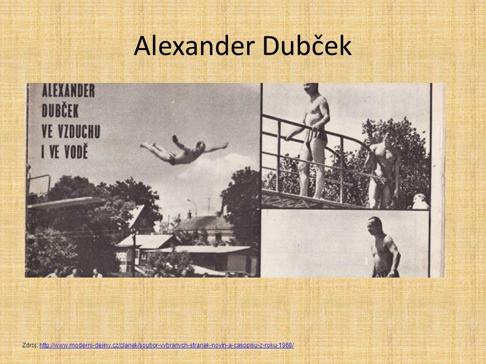 Alexander Dubček Zdroj: http://www.moderni-dejiny.cz/clanek/soubor-vybranych-stranek-novin-a-casopisu-z-roku-1968/