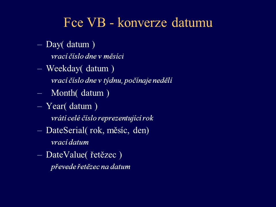 Fce VB - konverze datumu