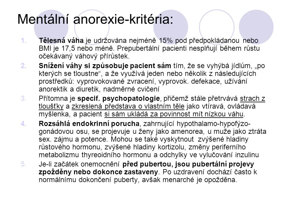 Mentální anorexie-kritéria: