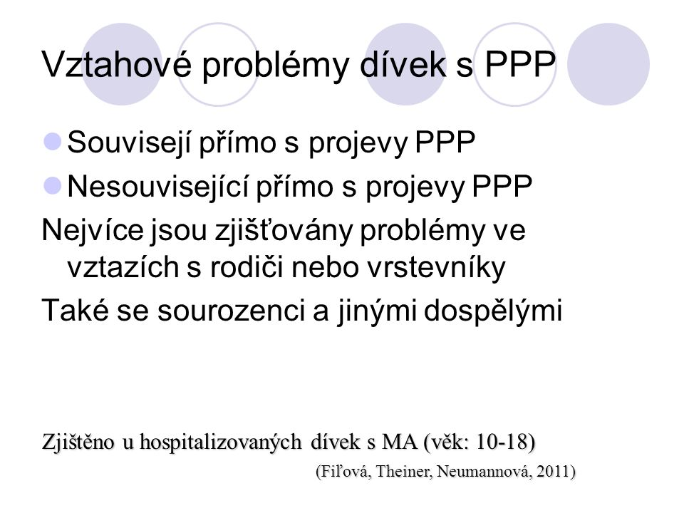 Vztahové problémy dívek s PPP