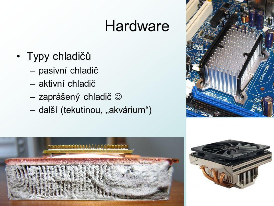 Hardware Typy chladičů pasivní chladič aktivní chladič